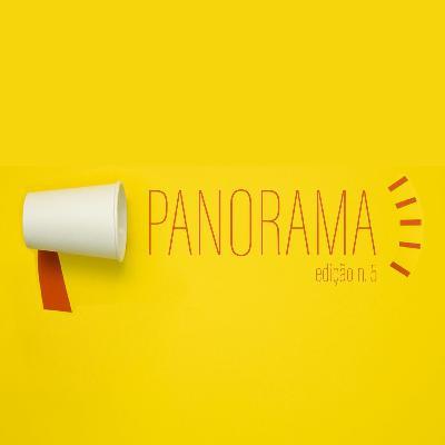Pandemia e crise política - Os fatos da semana no Panorama -#05