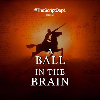 A Ball in the Brain | Period War