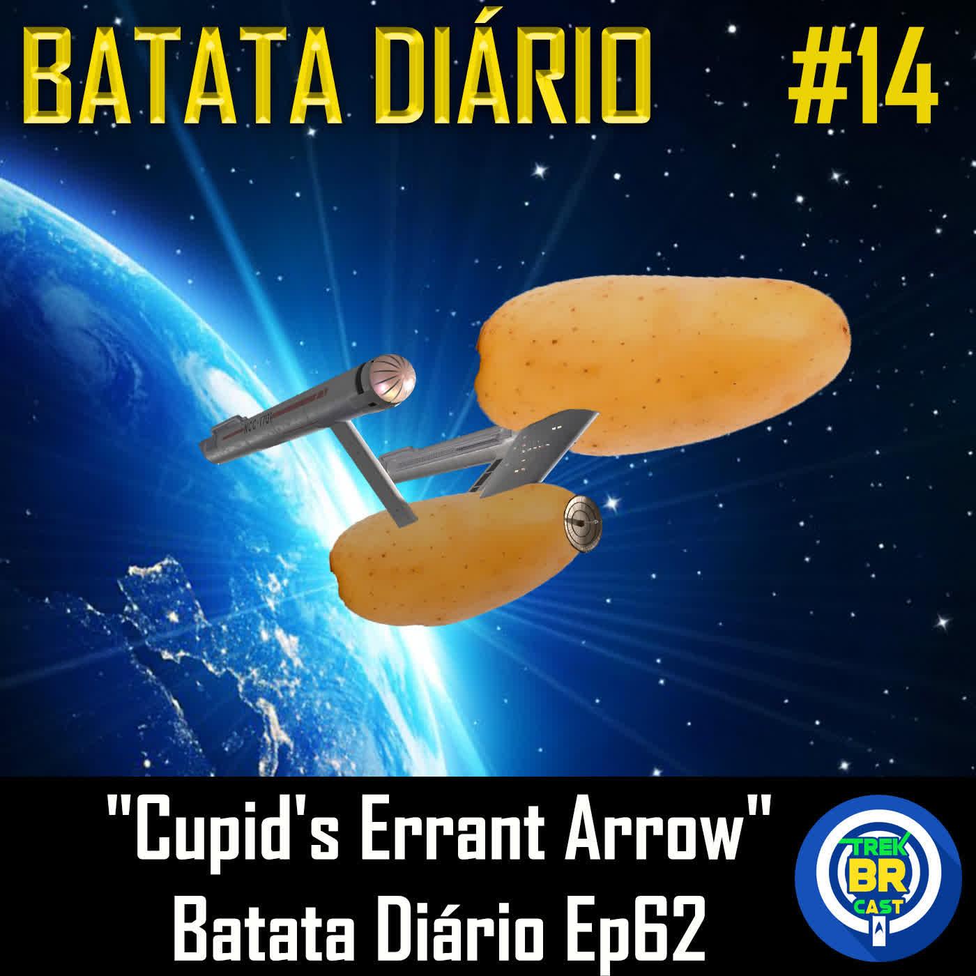 """""""Cupid's Errant Arrow"""" - Batata Diário Ep62"""