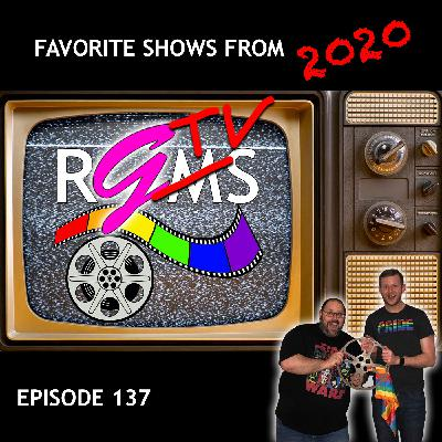 RGMS EP 137: Favorite TV Seasons of 2020