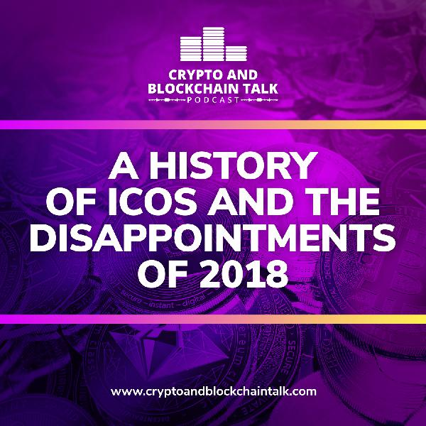 A History of ICOs and The Disappointments of 2018 #28
