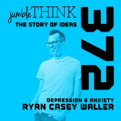 Depression, Anxiety, and Other Things with Ryan Waller