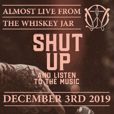 Almost Live From the Whiskey Jar - December 3rd 2019 [Episode 54] - Glorious Republic Radio