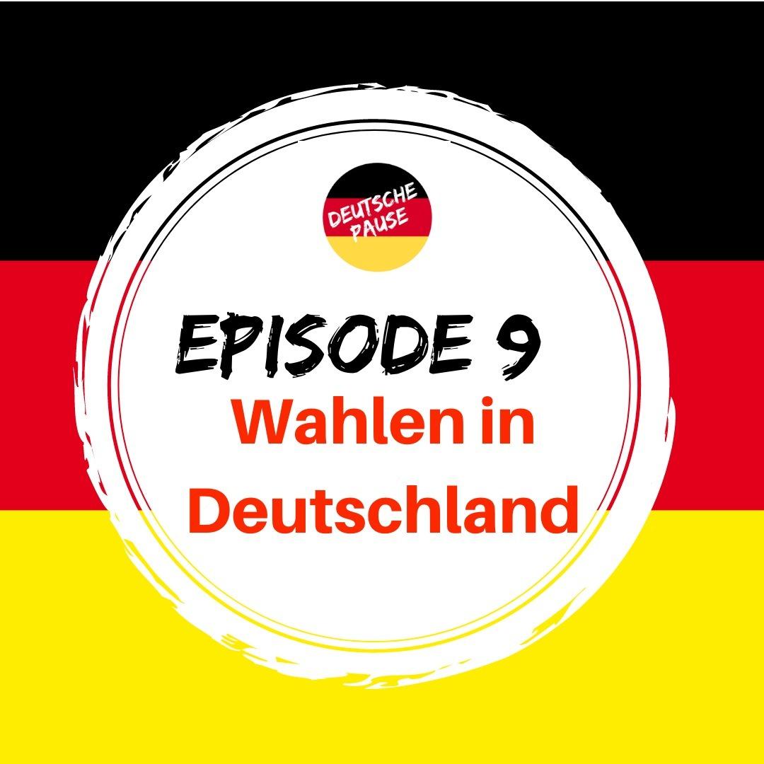 DP - Ep 9 Wahlen in Deutschland
