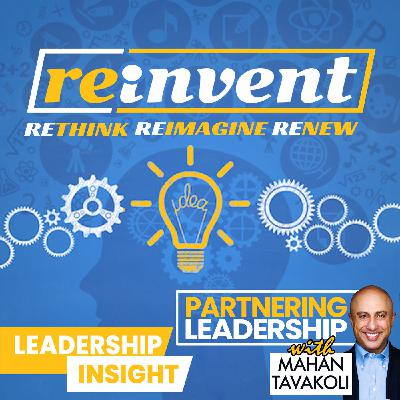 Renew, rethink, reimagine, reinvent and Nowruz | Leadership Insight