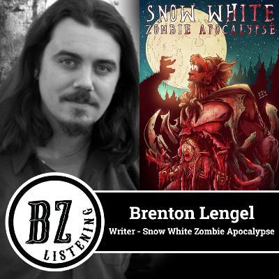"42. Brenton Lengel - Writer - ""Snow White Zombie Apocalypse"""