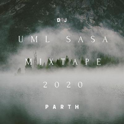 UML SASA Mixtape 2020 - DJ PARTH