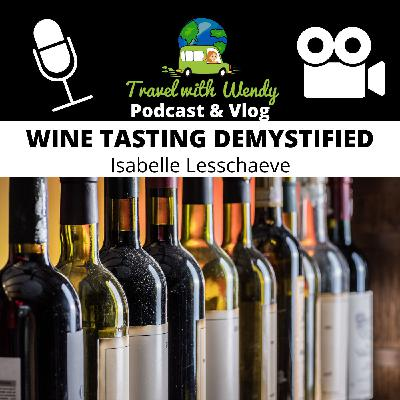 #33 Wine Tasting Demystified - Isabelle Lesschaeve