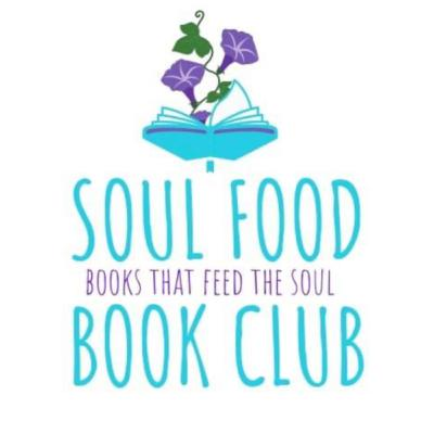 Soul Food Book Club - Come Join!