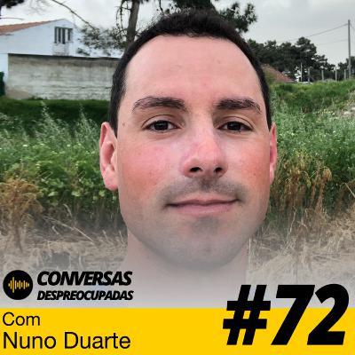 #72 – Sozinhos vamos mais rápido... juntos vamos mais longe! - com Nuno Duarte