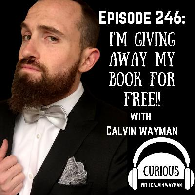 Ep246-I'm Giving Away My Book for Free!!
