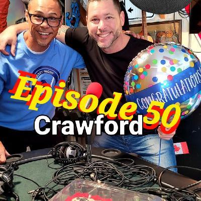 Episode 50 - Crawford