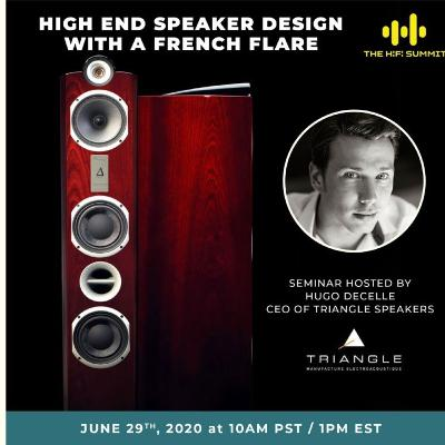 TRIANGLE / Antal Audio Group   High End Speaker Design With A French Flare   The Hi-Fi Summit 2020