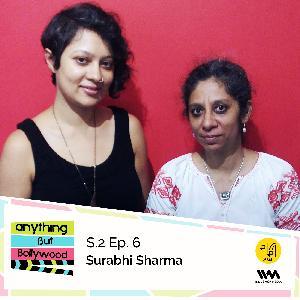 S02 E06: Surabhi Sharma