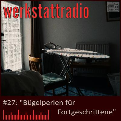 WRP #27: Bügelperlen für Fortgeschrittene
