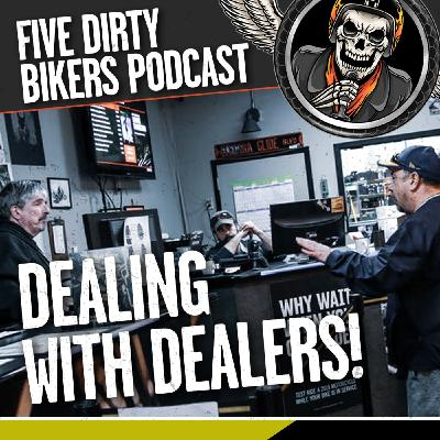 S3   EP19 - Dealing with Dealers