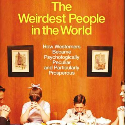 """The WEIRDest People in The World"": Professor Joe Henrich"