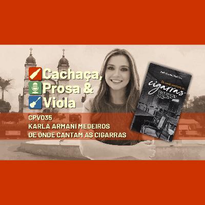 CPV035 - Karla Armani Medeiros - De onde cantam as cigarras