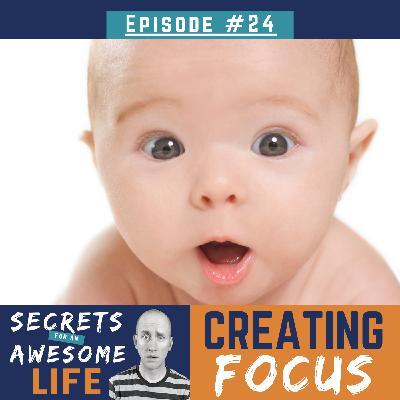 Creating Focus