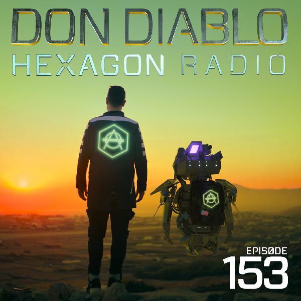 Don Diablo Hexagon Radio Episode 153