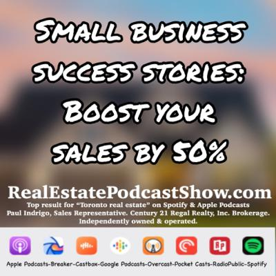 Episode 317: Small Business Success Stories & how to boost your business by 50%