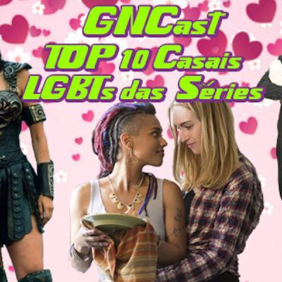GnCast 06 - Casais LGBT