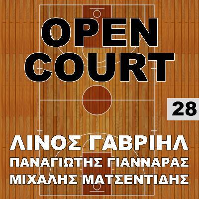 28 - Open Court - Γαβριήλ, Γιανναράς, Ματσεντίδης