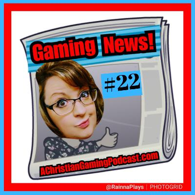A Christian Gaming Podcast 22: Hybrid Skeeters, Blizzard Bans, Fortnite Settles, FTP Fiesta & more!