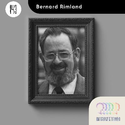 #143 - Bernard Rimland