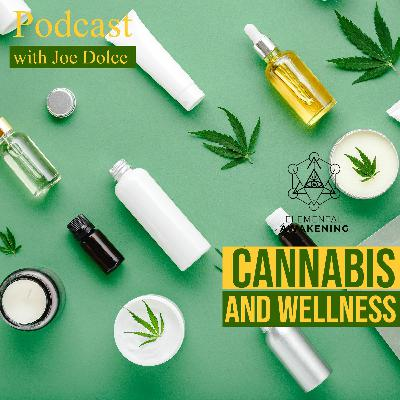 EA Ep. 53 - The unexplored potential of cannabis in the wellness industry With Joe Dolce