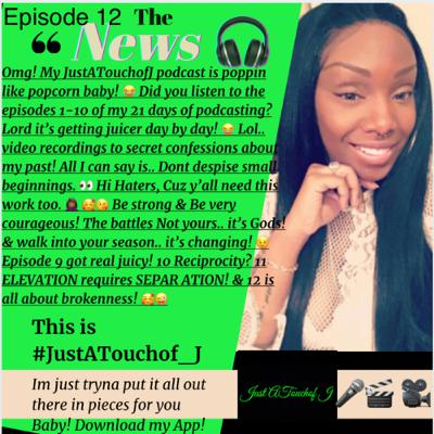 It's Episode 12! Can God use you in your brokenness? 👀🙃😆😉🎥🎬🎧👌🏾 This is #JustATouchof_J 👉🏾 Pieces 4 U!