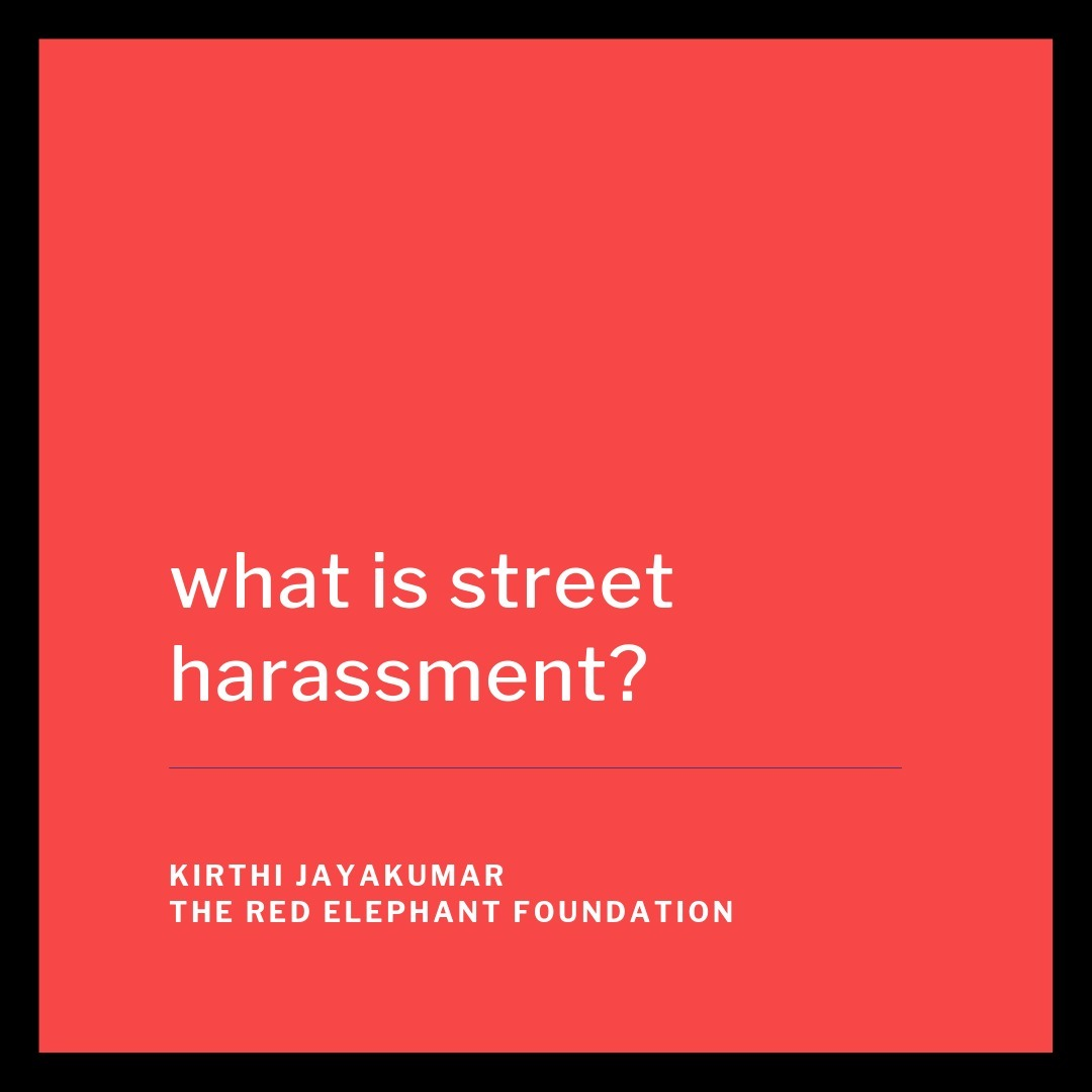 Episode 25 - What is Street Harassment