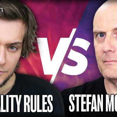 BACK TO LIFE, BACK TO REALITY! STEFAN MOLYNEUX DEBATES RATIONALITY RULES!