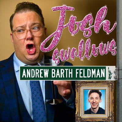 Ep32 - Andrew Barth Feldman: He's Actually Rob McClure Jr.