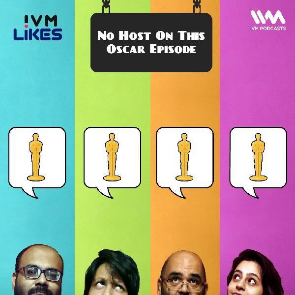 Ep. 110: No Host On This Oscar Episode