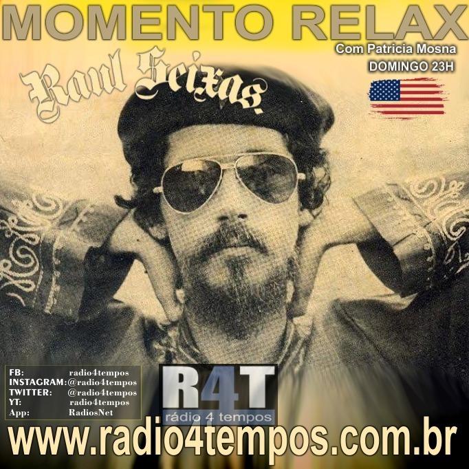 Rádio 4 Tempos - Momento Relax - Raul Seixas:Rádio 4 Tempos