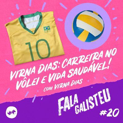 Virna Dias: carreira no vôlei e vida saudável!