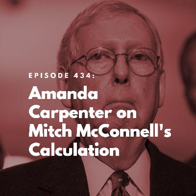 Amanda Carpenter on Mitch McConnell's Calculation