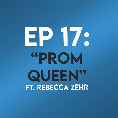 "Ep. 17 - ""Prom Queen"" (Carrie) ft. Rebecca Zehr"