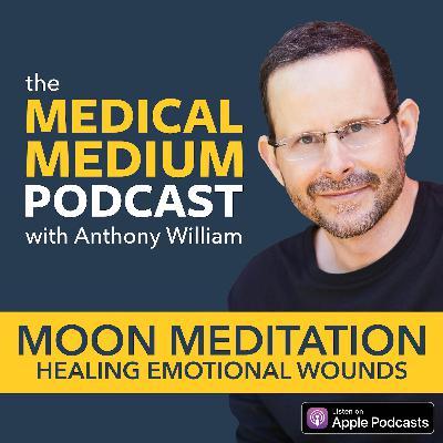 006 Moon Meditation: Healing Emotional Wounds