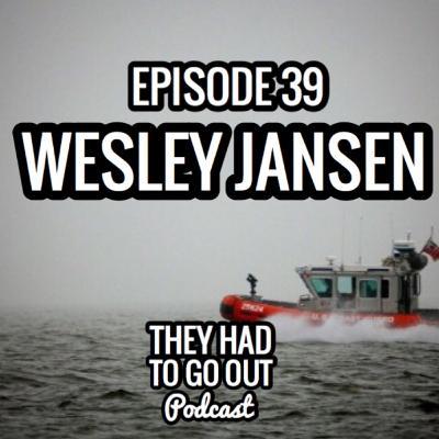 Episode 39: Wesley Jansen - BM - Coxswain - Company Commander