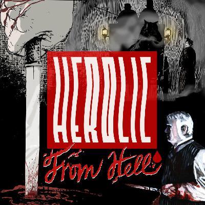 Herolic – E20 – From Hell