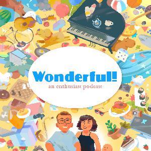 Wonderful! 98: Yogurt Expert