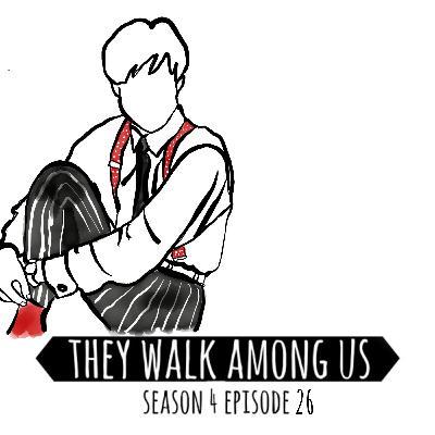 Season 4 - Episode 26