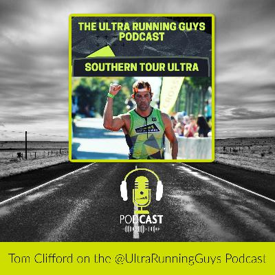 The Magic of Southern Tour Ultra and the Ultra Marathon Scene