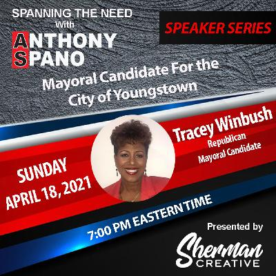 Episode 72: Tracey Winbush, Republican Mayoral Candidate for the City of Youngstown