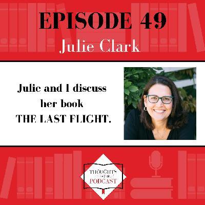 Julie Clark - THE LAST FLIGHT