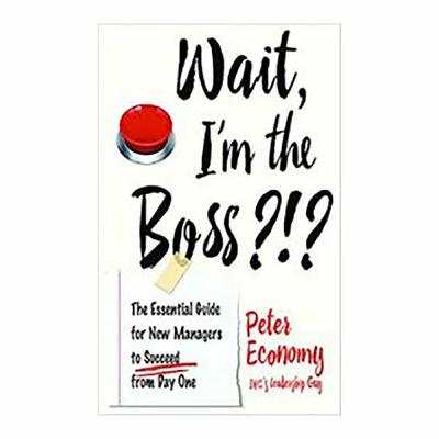 Podcast 791:  Wait, I'm the Boss?!? with Peter Economy