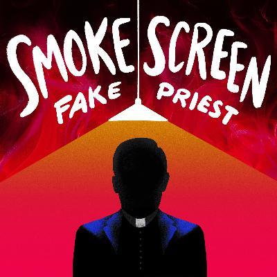Smoke Screen: Fake Priest Trailer