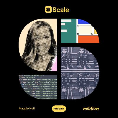 Webflow's Maggie Hott on building a scalable sales team from the ground up
